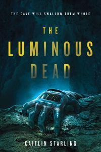 TheLuminousDeadcover