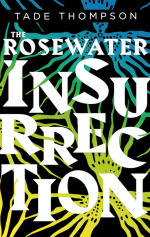 TheRosewaterInsurrection